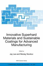 Innovative Superhard Materials and Sustainable Coatings for Advanced Manufacturing