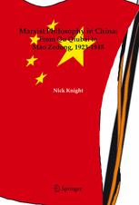 Marxist Philosophy in China: From Qu Qiubai to Mao Zedong, 1923–1945