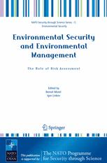Environmental Security and Environmental Management: The Role of Risk Assessment