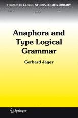 Anaphora and Type Logical Grammar