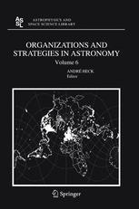 Organizations and Strategies in Astronomy Volume 6