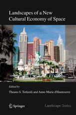 Landscapes of a New Cultural Economy of Space