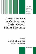Transformations in Medieval and Early-Modern Rights Discourse