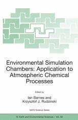 Environmental Simulation Chambers: Application to Atmospheric Chemical Processes