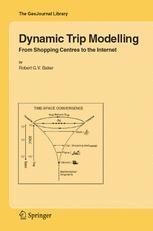 Dynamic Trip Modelling