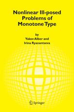 Nonlinear Ill-posed Problems of Monotone Type