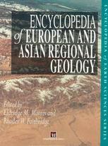 [Encyclopedia of European and Asian Regional Geology]