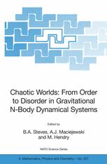 Chaotic Worlds: From Order to Disorder in Gravitational N-Body Dynamical Systems