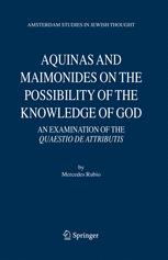 Aquinas and maimonides on the possibility of the knowledge of god