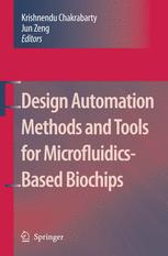 Design Automation Methods and Tools for Microfluidics-Based Biochips