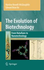 The Evolution of Biotechnology