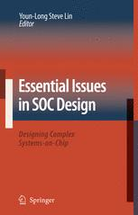 Essential Issues in SOC Design