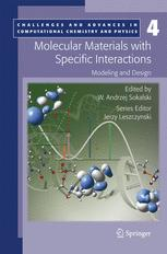 Molecular Materials with Specific Interactions – Modeling and Design