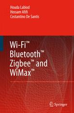WI-FI TM, BLUETOOTH TM, ZIGBEE TM AND WIMAX TM