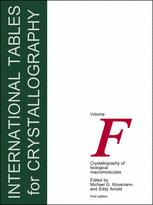 International Tables for Crystallography Volume F: Crystallography of                    biological macromolecules