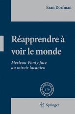 Réapprendre á Voir Le Monde