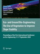 Eco-and Ground Bio-Engineering: The Use of Vegetation to Improve Slope Stability