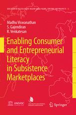 Enabling Consumer and Entrepreneurial Literacy in Subsistence Marketplaces