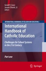 International Handbook of Catholic Education