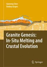Granite Genesis: In Situ Melting and Crustal Evolution