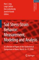 Soil Stress-Strain Behavior: Measurement, Modeling and Analysis