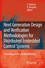 Next Generation Design and Verification Methodologies for Distributed Embedded Control Systems