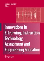 Innovations in E-learning, Instruction Technology, Assessment, and Engineering Education
