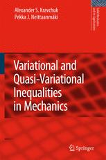 Variational and Quasi-Variational Inequalities in Mechanics