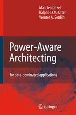 Power-Aware Architecting for data-dominated applications