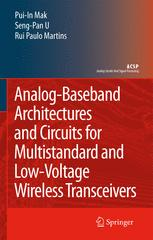 Analog-Baseband Architectures And Circuits For Multistandard And Lowvoltage Wireless Transceivers