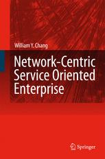 Network-Centric Service-Oriented Enterprise