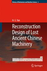 Reconstruction Designs of Lost Ancient Chinese Machinery