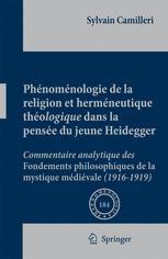 Phénoménologie de la religion et herméneutique théologique dans la pensée du jeune Heidegger