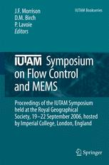 IUTAM Symposium on Flow Control and MEMS