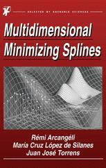 Multidimensional Minimizing Splines