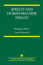 SPeech and Human-Machine Dialog