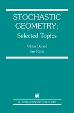 Stochastic Geometry: Selected Topics