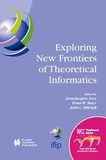 Exploring New Frontiers of Theoretical Informatics