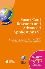 Smart Card Research and Advanced Applications VI