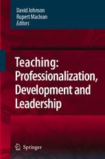 Teaching: Professionalization, Development and Leadership