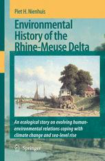 Environmental History of the Rhine–Meuse Delta