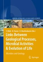 Links Between Geological Processes, Microbial Activities&Evolution of Life