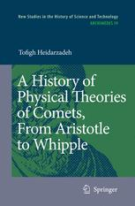 A History of Physical Theories of Comets, From Aristotle to Whipple