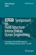 IUTAM Symposium on Fluid-Structure Interaction in Ocean Engineering