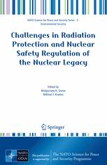 Challenges in Radiation Protection and Nuclear Safety Regulation of the Nuclear Legacy