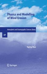 Physics and Modelling of Wind Erosion