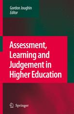 Assessment, Learning and Judgement in Higher Education