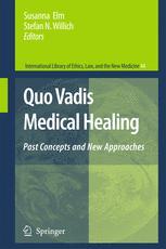 Quo Vadis Medical Healing