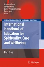 International Handbook of Education for Spirituality, Care and Wellbeing