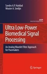 Ultra Low-Power Biomedical Signal Processing
